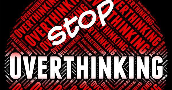 Stop Overthinking Image