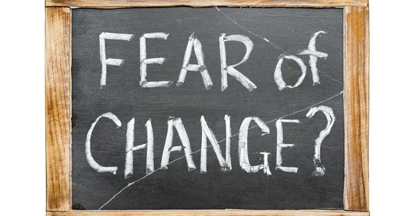 Fear of Change Sign