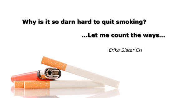 """cigarette with words over it """"why is it so hard to quit smoking"""""""