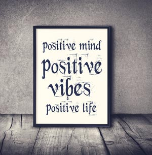 Positive vibes sign for motivational quote
