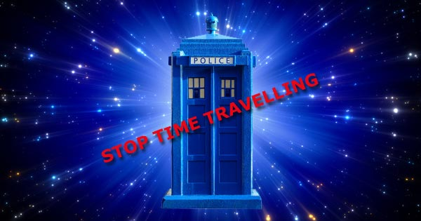 Police call box dr who tardis with words stop time travelling